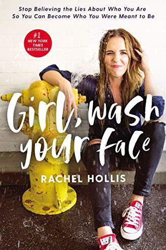 'Girl Wash Your Face' by Rachel Hollis