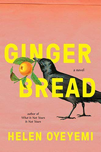 RIVERHEAD BOOKS Gingerbread: A Novel
