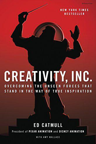'Creativity, Inc.' by Ed Catmull