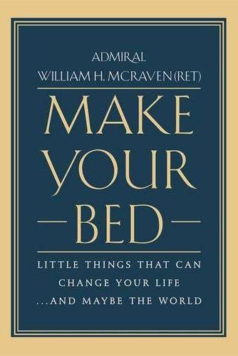 'Make Your Bed' by Admiral William H. McRaven