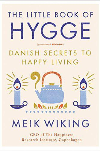 'The Little Book of Hygge' by Meik Wikiing