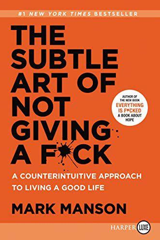 'The Subtle Art of Not Giving a F*ck' by Mark Manson