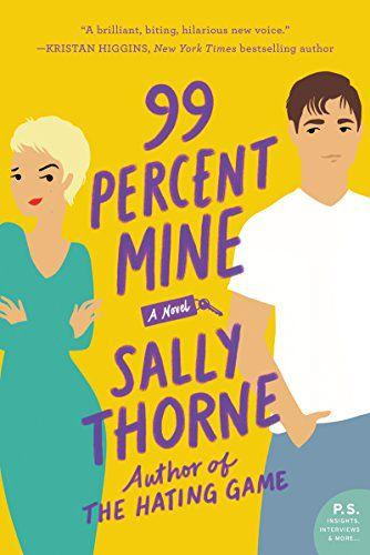 WILLIAM MORROW PAPERBACKS 99 Percent Mine: A Novel