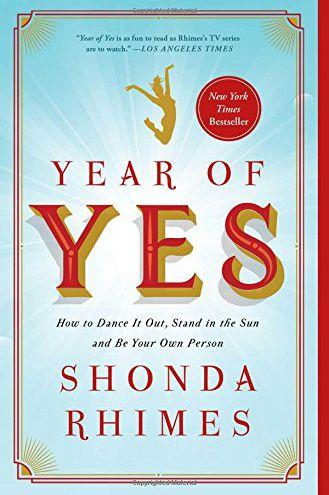'Year of Yes' by Shonda Rimes.