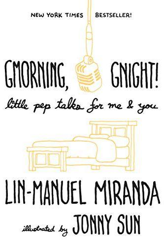'Gmorning, Gnight!' by Lin-Manuel Miranda