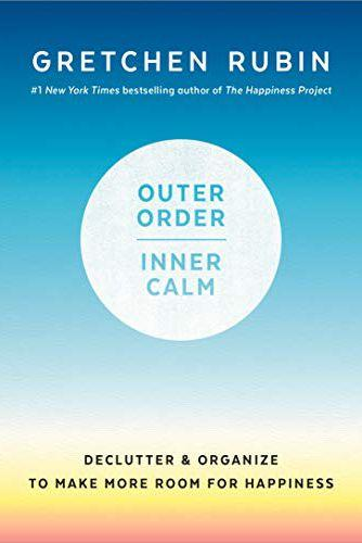 'Outer Order, Inner Calm' by Gretchen Rubin