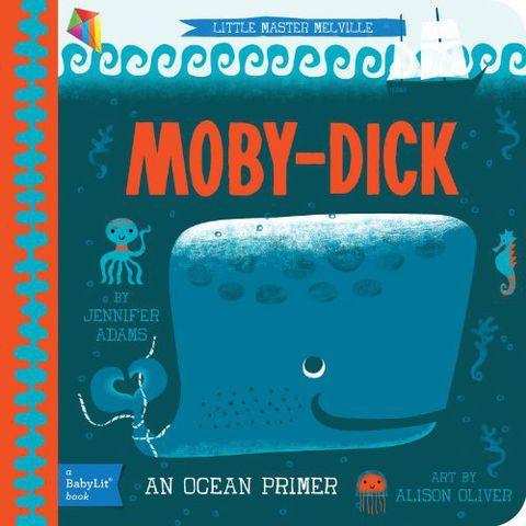 Moby-Dick: A BabyLit Ocean Primer